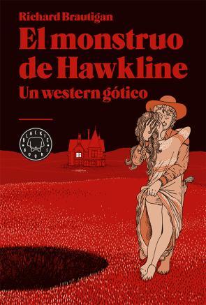 El Monstruo De Hawkline: un Werten Gotico (2014)