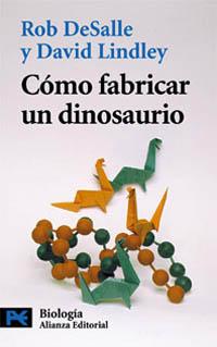 Como Fabricar un Dinosaurio: la Ciencia del Parque Jurasico y el Mundo Perdido (1999)