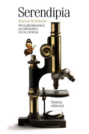 Serendipia: Descubrimientos Accidentales De la Ciencia (2013)