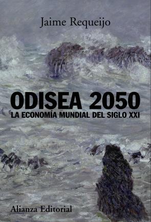 Odisea 2050: la Economia Mundial del Siglo Xxi (2009)