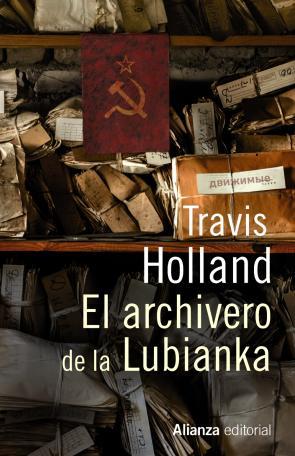 El Archivero De Lubianka (2014)