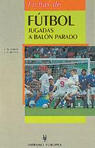 Fichas De Futbol: Jugadas a Balon Parado (2012)