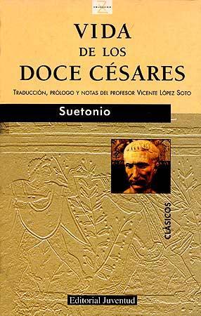 Vida De los Doce Cesares (4ª Ed.) (1989)