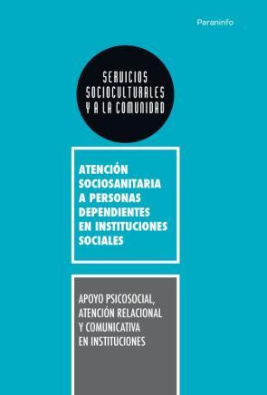 Apoyo Psicosocial, Atencion Relacional y Comunicativa en Instituciones (2010)