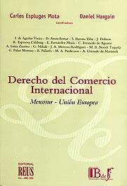 Derecho del Comercio Internacional: Mercosur-union Europea (2005)