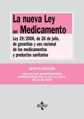 La Nueva Ley del Medicamento (2013)