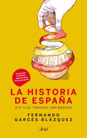 La Historia De España Sin los Trozos Aburridos (2013)