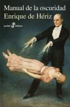 Manual De la Oscuridad (2013)