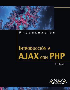 Introduccion a Ajax con Php (programacion) (2007)