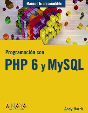 Programacion con Php 6 y Mysql (manual Imprescindible) (2009)