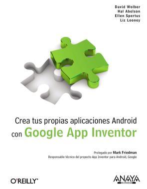 Portada de Crea Tus Propias Aplicaciones Android con Google (2011)