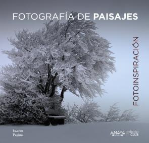 Fotoinspiracion: Fotografia De Paisajes (2015)