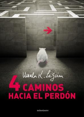 Cuatro Caminos Hacia el Perdon (2013)