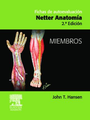 Fichas De Autoevaluacion: Netter Anatomia: Miembros (2ª Ed.) (2007)