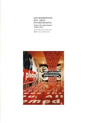 Portada de Los Manifiestos del Arte Posmoderno: Textos De Exposiciones, 1980 -1995 (2000)