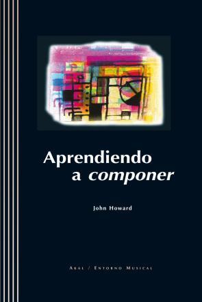 Aprendiendo a Componer (incluye Cd-rom) (2004)