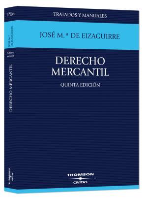 Derecho Mercantil (5ª Ed.) (2008)