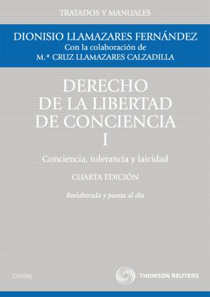 Derecho De la Libertad De Conciencia, Tomo I (4ª Ed.) (2011)