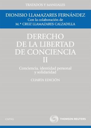 Derecho De la Libertad De Conciencia, Tomo Ii (4º Ed.) (2011)