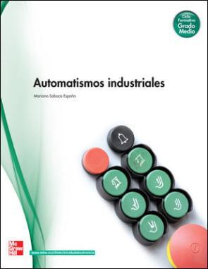 Automatismos Industriales (grado Medio) (2009)