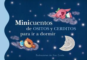 Minicuentos De Ositos y Cerditos para Ir a Dormir (2013)