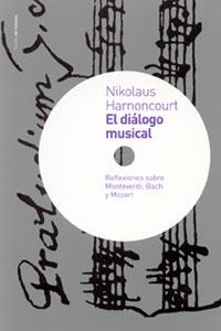 El Dialogo Musical: Reflexiones Sobre Monteverdi, Bach y Mozart (2003)
