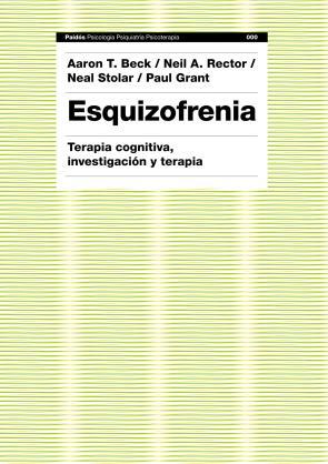 Esquizofrenia: Terapia Cognitiva, Investigacion y Terapia (2010)