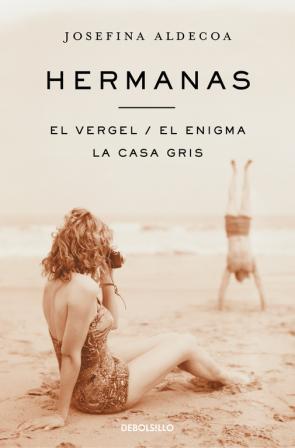 Hermanas /el Vergel /el Enigma /la Casa Gris (2016)