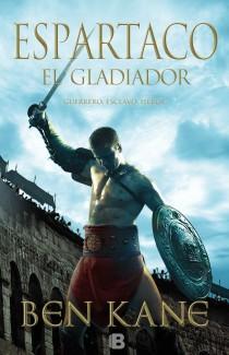 Espartaco el Gladiador: Guerrero, Esclavo, Heroe (2013)