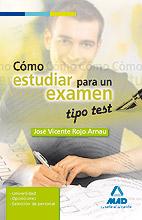 Como Estudiar para un Examen Tipo Test. (2010)