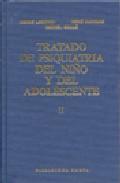 Tratado De Psiquiatria del Niño y del Adolescente  (t. 2) (1988)