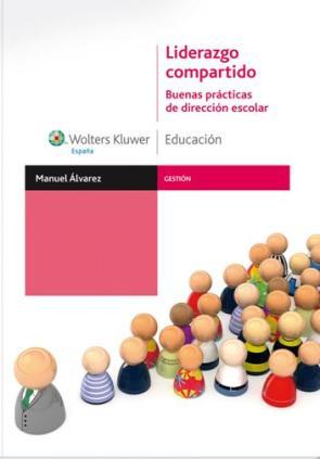 Liderazgo Compartido: Buenas Practicas De Direccion Escolar (2010)