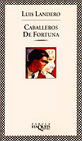 Caballeros De Fortuna (1996)