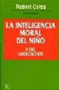La Inteligencia Moral del Niño y el Adolescente (1998)
