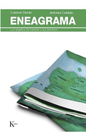 Eneagrama: los Engaños del Caracter y Sus Antidotos (2009)