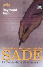 Un Retrato del Marques De Sade: el Placer De la Desmesura (2009)