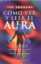 Como Ver y Leer el Aura (5ª Ed.) (1998)