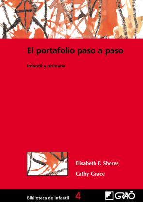 El Portafolio Paso a Paso Infantil y Primaria (2004)