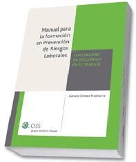 Manual para la Formacion en Prevencion De Riesgos Laborales: Espe Cialidad Higiene Industrial (2009)