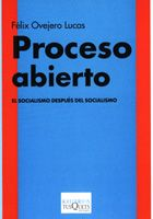 Portada de Proceso Abierto: el Socialismo Despues del Socialismo (2005)