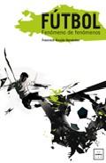 Futbol Fenomeno De Fenomenos (2009)