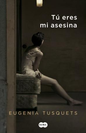 Tu Eres Mi Asesina (2013)
