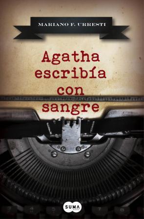 Agatha Escribia con Sangre (2015)