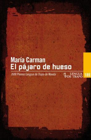El Pajaro De Hueso (2013)