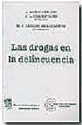 Las Drogas en la Delincuencia (2004)