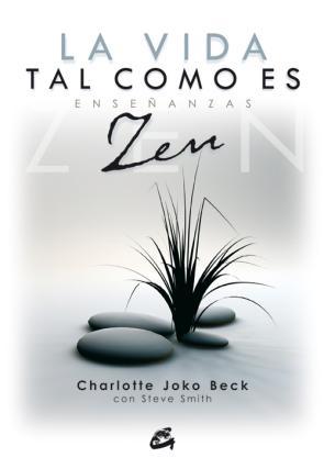 Portada de La Vida Tal Como Es: Enseñanzas Zen (2008)