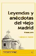 Leyendas y Anecdotas del Viejo Madrid (primera Parte) (2005)