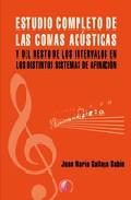 Estudio Completo De las Comas Acusticas y del Resto De Intervalos en los Distintos Sistemas De Afinacion (2007)