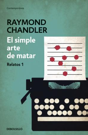 El Simple Arte De Matar: Relatos 1 (2014)