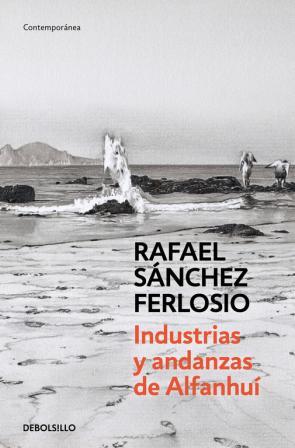 Industrias y Andanzas De Alfanhui (2015)